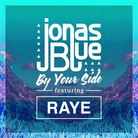 By Your Side jonas blue by your side ft raye 歌詞を和訳してみた songtree