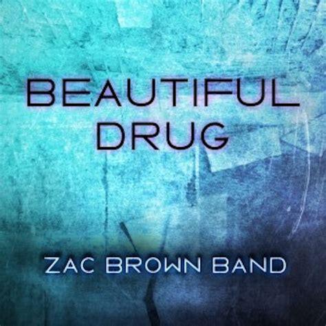 lyrics zac brown band zac brown band beautiful lyrics genius lyrics