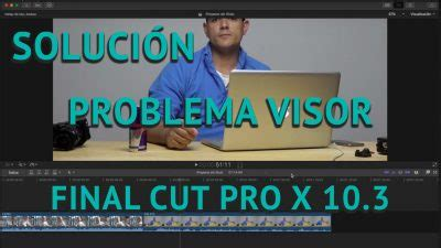 tutorial final cut pro 10 3 tutoriales software lookmediaspain
