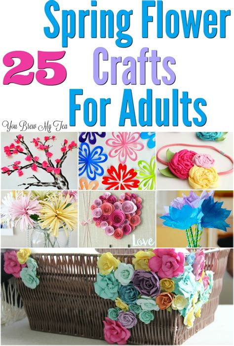 ideas for 25 flower craft ideas for adults