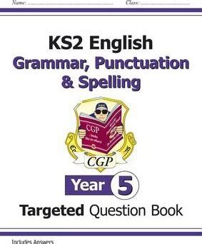 libro new ks2 english targeted ks2 english targeted question book grammar punctuation spelling year 5 cgp books