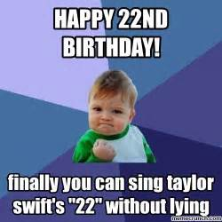 Kids Birthday Meme - happy 22nd birthday
