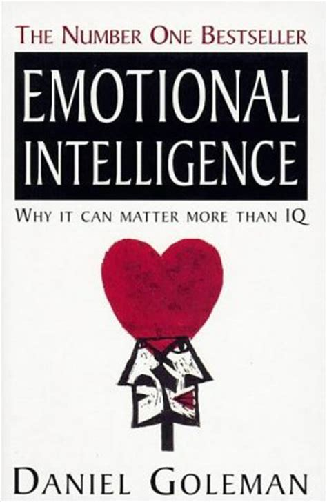 emotional intelligence create the person you want to be build confidence and develop your emotions books emotional quotient the importance of e q i q