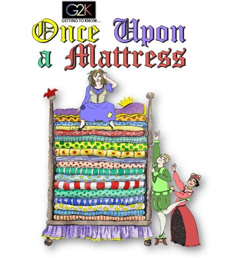 Once Upon A Mattress Musical by Once Upon A Mattress South Bay Conservatory