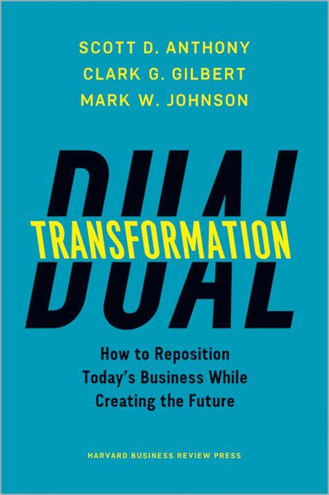 Harvard Mba Dual by Radical Transformation Confronts Radical Disruption