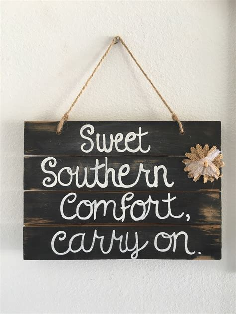 Carry On Carry On Sweet Southern Comfort Carry On sweet southern comfort carry on wood sign rustic southern