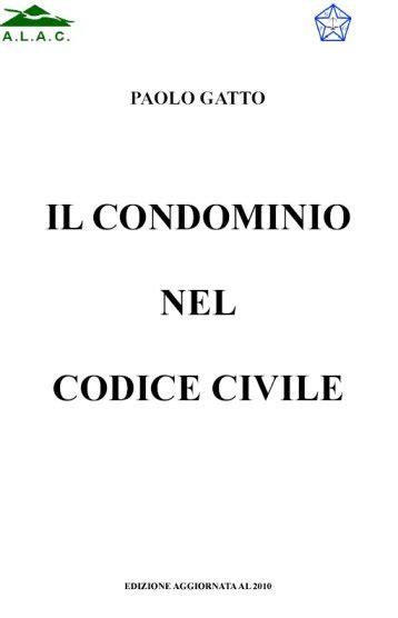 codice napoleonico testo il condominio nel codice civile casa e condominio