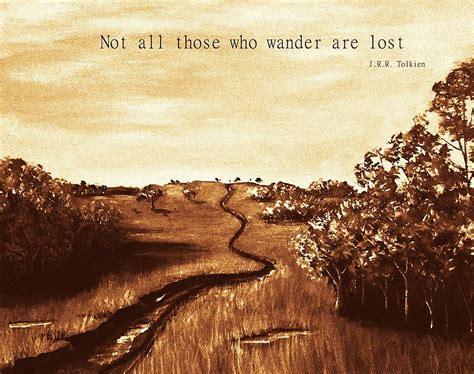 Wander Are Lost not all those who wander are lost by anastasiya malakhova