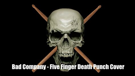 five finger death punch covers bad company five finger death punch cover youtube