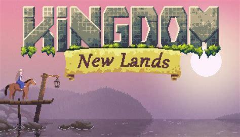 kingdom new lands free download kingdom new lands free download v1 2 8 171 igggames
