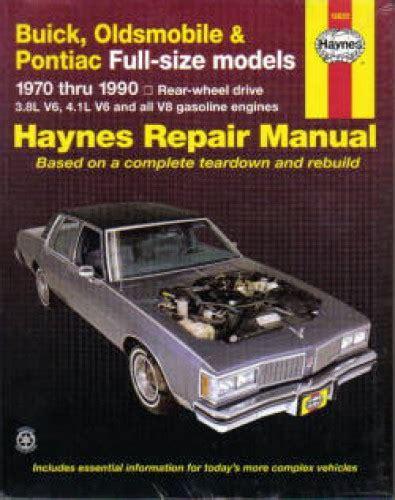 what is the best auto repair manual 1990 pontiac firefly head up display 1970 1990 buick oldsmobile pontiac full size haynes repair manual