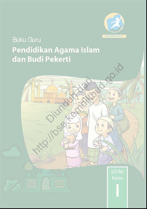 Buku Pendidikan Agama Islam Dan Budi Pekerti Kelas Xii Smamasmk bse 2013 buku guru pendidikan agama islam dan budi pekerti sd mi kelas i raja master