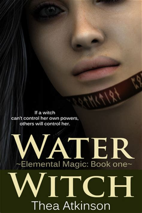 the chosen witch the coven elemental magic books water witch elemental magic 1 by thea atkinson