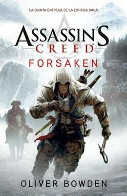 libro assassins creed locus 5 forsaken assassin s creed por bowden oliver 9789500207836 c 250 spide com