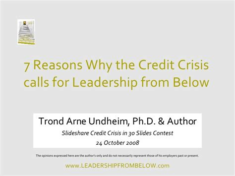10 Reasons To The Credit Crunch by Credit Crunch Leadership From Below