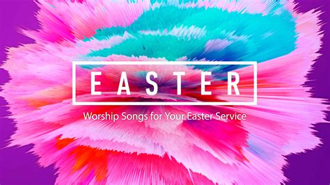 contemporary easter songs for church 10 worship songs for easter service what are you singing