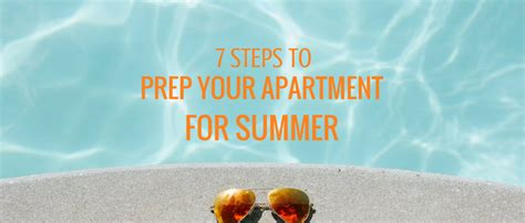 7 Steps To Getting A Leaner This Summer by 7 Steps To Prep Your Apartment For Summer Camdenliving