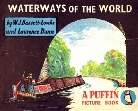 puffin picture books waterways of the world by wj bassett lowke and laurence
