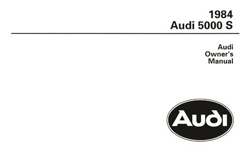 online service manuals 1984 audi 5000s on board diagnostic system front cover audi owner s manual 5000 s 1984 bentley publishers repair manuals and