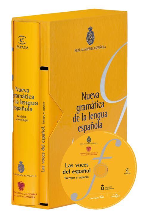 libro nueva gramatica de la nueva gram 225 tica de la lengua espa 241 ola fon 233 tica y fonolog 237 a planeta de libros