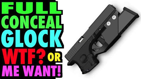 full of great ideas how full conceal gripless glocks great idea or wtf youtube