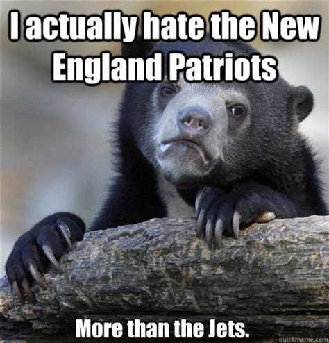 New England Memes - i actually hate the new england patriots more than the