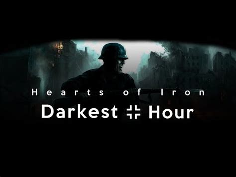 darkest hour youtube hearts of iron iv darkest hour 06 barbarossa blitz