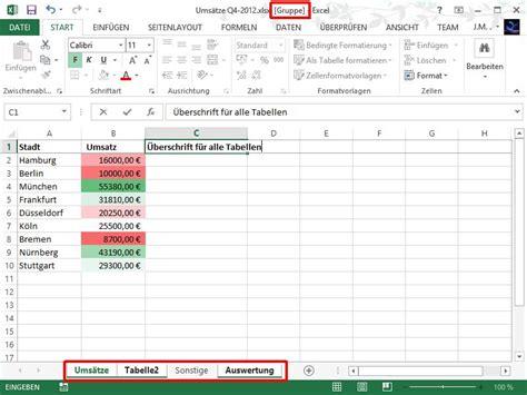 excel format zelle excel zellen auf mehreren tabellen bl 228 ttern gleichzeitig
