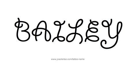 baileys tattoo bailey name designs