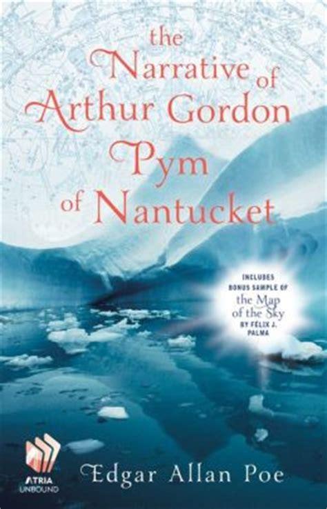 narrative of arthur gordon b000kfxreq the narrative of arthur gordon pym of nantucket by edgar allan poe 9781451688009 nook book