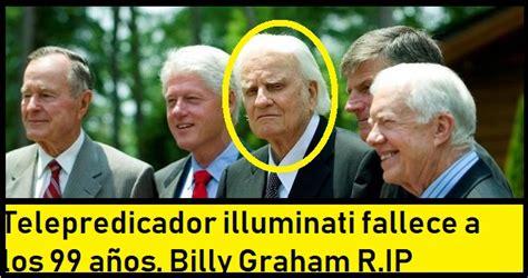 billy graham illuminati nuevo orden mundial reptiliano muere el tele evangelista