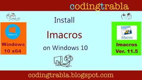 imacros javascript tutorial codingtrabla install imacros 11 5 on windows 10