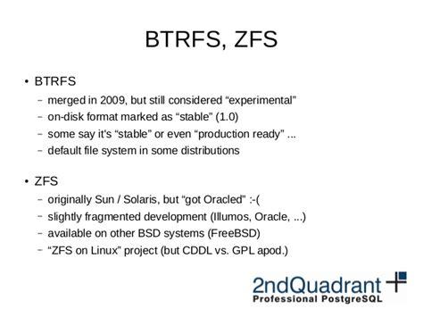 format zfs file system postgresql na ext4 xfs btrfs a zfs fosdem pgday 2016