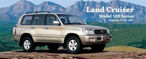 best land cruiser model toyota global site land cruiser model 100 series 01