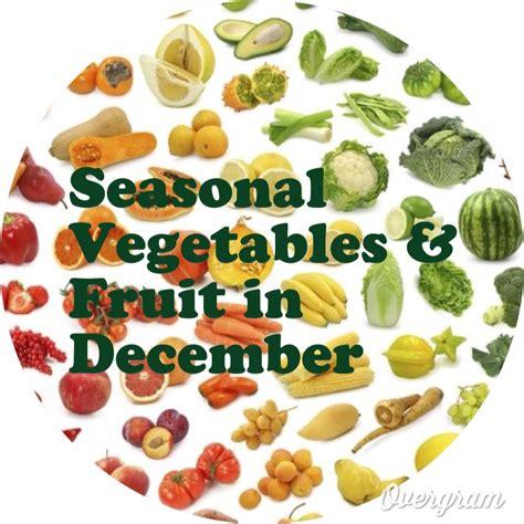 fruit in season december seasonal fruit vegetables available in december