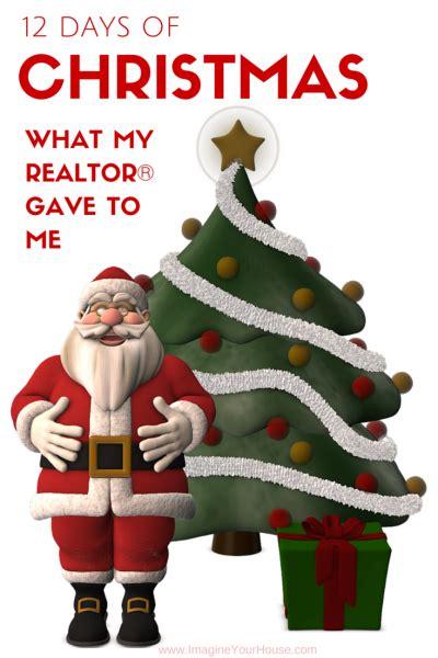 days  christmas   realtor gave   real estate humor real estate career real