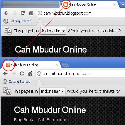 cara membuat blog kita muncul di google cara mengganti ikon blogger di google chrome cah mbudur