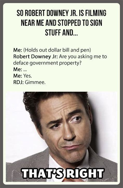 Robert Downey Meme - after being thrown out of the house fou by robert downey