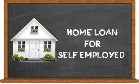 how to obtain a home loan as a self employed singh
