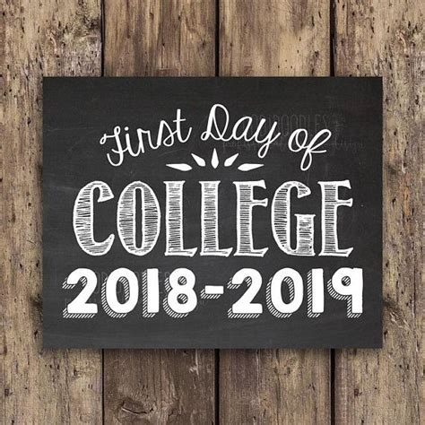 day  college   printable chalkboard sign