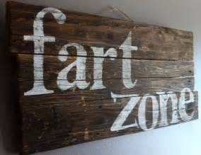 rustic wall funny humorous quote quot fart zone quot reclaimed wood rustic