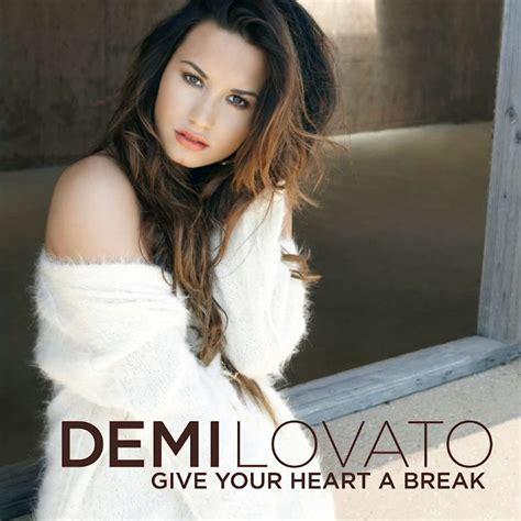 demi lovato give your heart a break letra y traduccion car 225 tula frontal de demi lovato give your heart a break