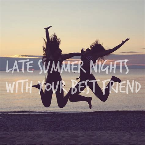 8 Best Summer For Your by 8tracks Radio Late Summer Nights With Your Best Friends