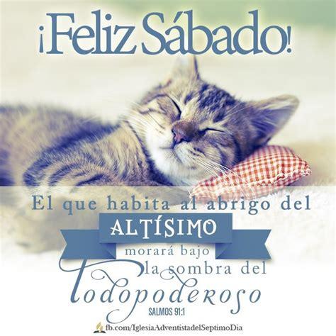 imagenes feliz sabado adventista para facebook 161 feliz s 225 bado descansa tranquilo en los brazos del padre