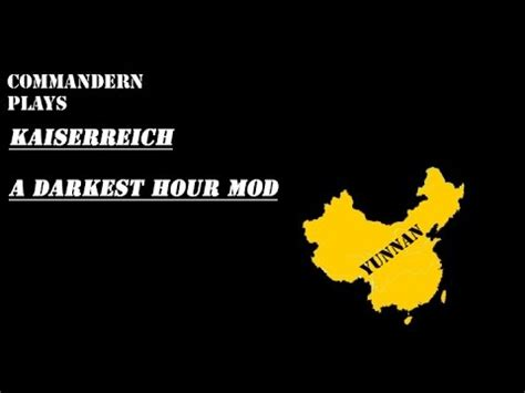 darkest hour q a let s play darkest hour kaiserreich mod yunnan part 3