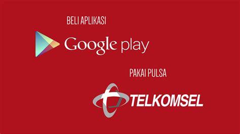 cara menggunakan aplikasi tweakware pada kartu telkomsel cara membeli aplikasi android dengan pulsa telkomsel