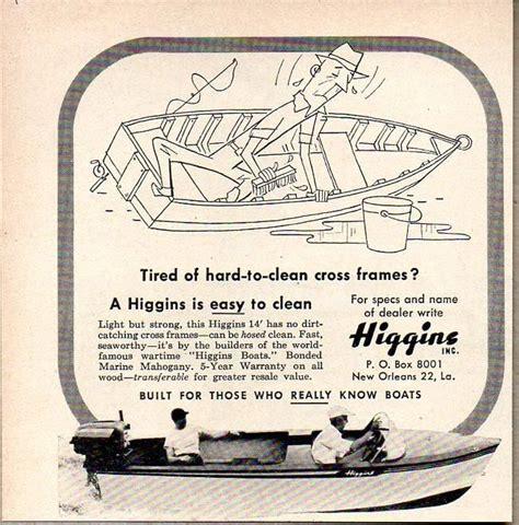 1956 higgins wood boat 17 best images about vintage boat ads on pinterest boats
