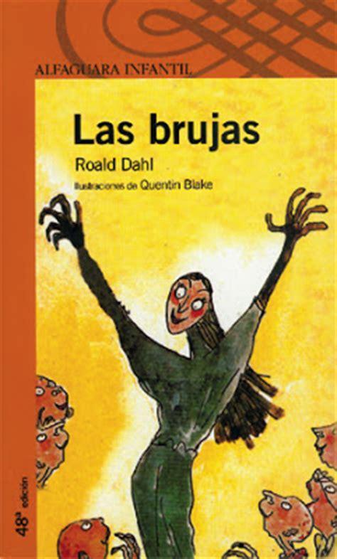 leer las brujas the witches alfaguara clasicos libro e pdf para descargar lectura total manuel urbina las brujas un cuento maravilloso de roal dahl