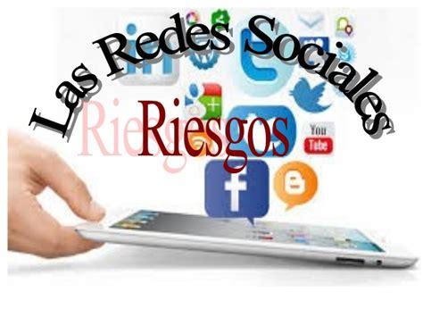 las redes sociales y sus imagenes los riesgos en las redes sociales