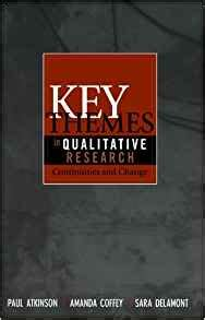 key themes in qualitative research key themes in qualitative research continuities and